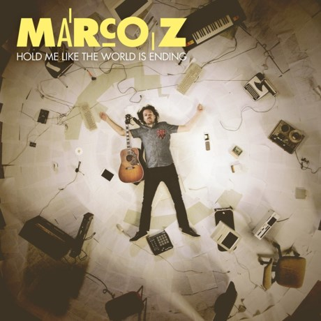 Marco Z - Hold Me Like the World is Ending