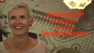 De Supernanny beantwoordt uw opvoedingsvragen: Wie is de baas in huis?