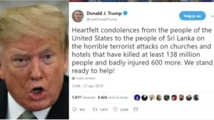 """Donald Trump veroordeelt """"verschrikkelijke aanslagen"""" in Sri Lanka en spreekt over """"138 miljoen doden"""""""
