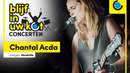 """Intiem Blijf in uw kot-concert met Chantal Acda: """"Bizarre tijden vol vragen maar ook hoop op verandering"""""""