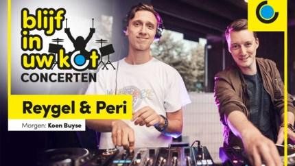 DJ's Reygel en Peri, misschien op Tomorrowland maar zeker vanuit hun kot