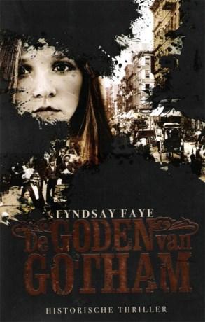 Lyndsay Faye, de goden van Gotham