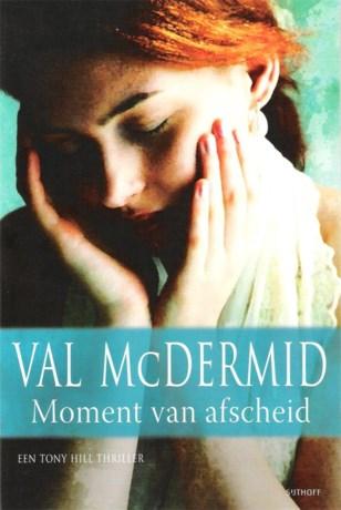 Val McDermid, Moment van afscheid