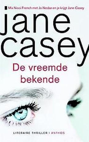 Jane Casey, De vreemde bekende