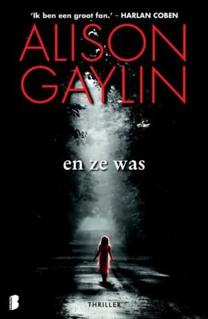 Alison Gaylin, En ze was